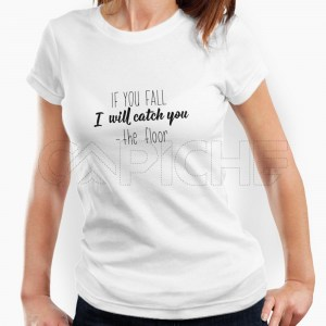 Tshirt Senhora I Will Catch You